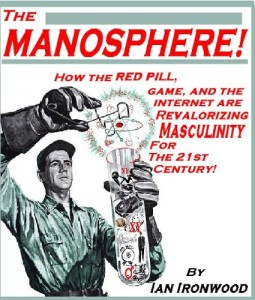 Cover of Ian Ironwood's book The Manosphere!